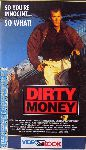 video film Dirty money